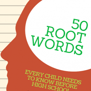 50 Root Words cathycanen.com